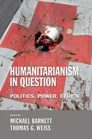 Humanitarianism in Question PDF