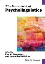 The Handbook of Psycholinguistics PDF