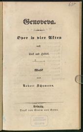 Genoveva: Oper in vier Akten