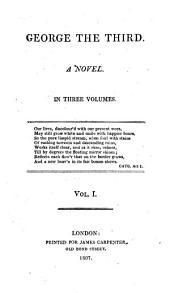 George the third, a novel [by E. Mangin].