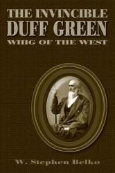 The Invincible Duff Green Book PDF