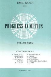 Progress in Optics: Volume 35