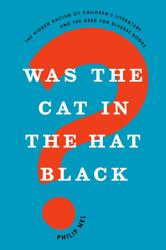 Was The Cat In The Hat Black  Book PDF