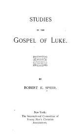 Studies in the Gospel of Luke