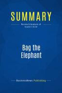 Summary: Bag the Elephant