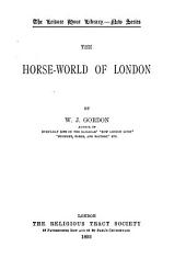 The Horse World of London (1893)