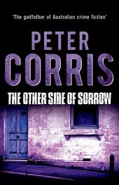 The Other Side of Sorrow: Cliff Hardy 23