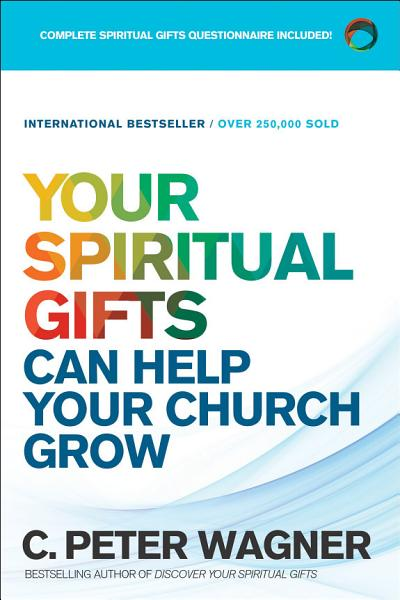 Your Spiritual Gifts Can Help Your Church Grow PDF