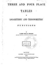 Three and Four Place Tables of Logarithmic and Trigonometric Functions