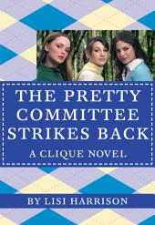 The Clique #5: The Pretty Committee Strikes Back