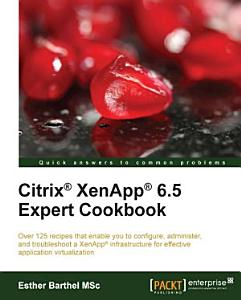 Citrix   XenApp   6 5 Expert Cookbook