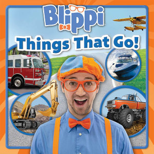 Blippi  Things That Go