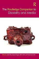 The Routledge Companion to Disability and Media