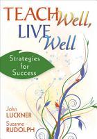 Teach Well  Live Well PDF