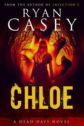 Chloe (Chloe Zombie Apocalypse Series Book 1)