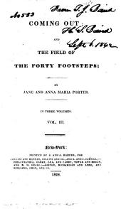 Coming Out: And The Field of the Forty Footsteps, Volume 3