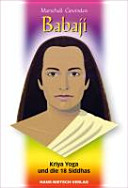 Babaji   Kriya Yoga und die 18 Siddhas PDF