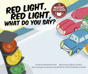 Red Light  Red Light  What Do You Say