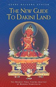 The New Guide to Dakini Land Book