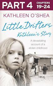 Little Drifters: Part 4 of 4
