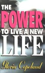 Power To Live A New Life