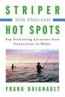 Striper Hot Spots--New England