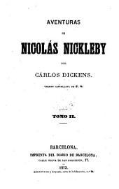 Aventuras de Nicolás Nickleby. Versión castellana de C.N.