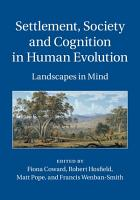 Settlement  Society and Cognition in Human Evolution PDF