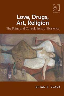 Love  Drugs  Art  Religion PDF