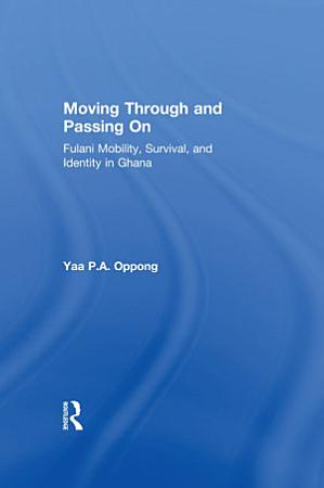 Moving Through and Passing On PDF