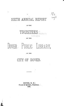 Annual Report of the Trustees of the Dover Public Library of the City of Dover PDF