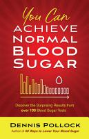 You Can Achieve Normal Blood Sugar PDF