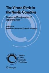 The Vienna Circle in the Nordic Countries.: Networks and Transformations of Logical Empiricism