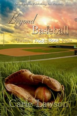 Twisted Roots Book Four  Beyond Baseball PDF