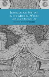 Information History In The Modern World Book PDF