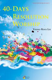40-Days Resolution Worship