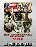 Symbology  The Psychological Covert War on Hip Hop PDF