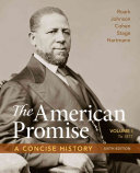 The American Promise A Concise History Volume 1 Book PDF