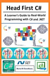 Head First C#,: A Learner's Guide to Real-World Programming with Visual C# and .NET