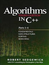 Algorithms in C++, Parts 1-4: Fundamentals, Data Structure, Sorting, Searching, Edition 3