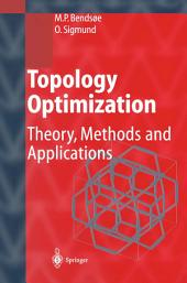 Topology Optimization: Theory, Methods, and Applications, Edition 2