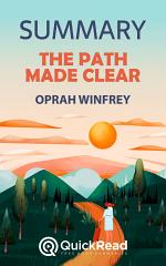 The Path Made Clear by Oprah Winfrey (Summary)