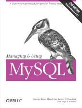 Managing & Using MySQL: Open Source SQL Databases for Managing Information & Web Sites, Edition 2