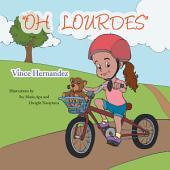 ''OH LOURDES''