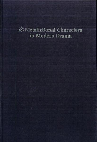 Metafictional Characters in Modern Drama PDF