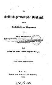 Die christlich-germanische Baukunst und ihr Verhältniss zur Gegenwart