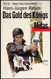 Das Gold des Königs Midas: N.Y.D. - New York Detectives
