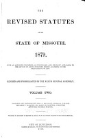 The Revised Statutes of the State of Missouri  1879 PDF