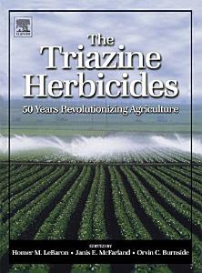 The Triazine Herbicides