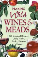 Making Wild Wines   Meads PDF